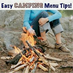 34 Quick and Easy Camping Menu Tips!