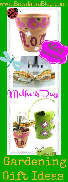 Mother's Day Gardening Gift Ideas- too cute.