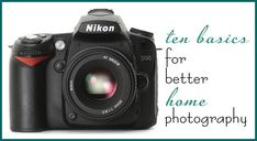 ten basics for better home photography