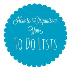 How to Organise your To Do Lists