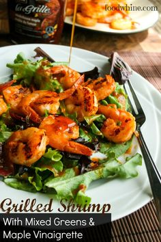 Grilled Shrimp with Mixed Greens and Maple Vinaigrette