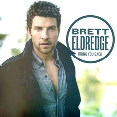 Bring You Back/Brett Eldredge http://encore.greenvillelibrary.org/iii/encore/record/C__Rb1371719__Sbring%20you%20back__Orightresult__X5?lang=eng&suite=cobalt