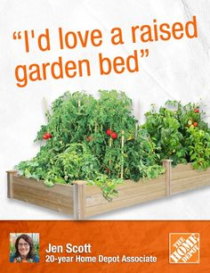 """I would love it even more if I came home from work on Mother's Day and my raised garden bed was built and filled with soil, ready for me to plant a vegetable garden."" 