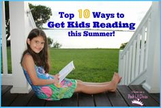 10 Ways to get Your Kids Reading this Summer lil diva, school, kid read, parent, kids reading
