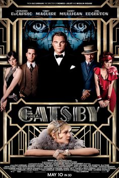#The Great Gatsby Movie Poster #Leo. Would we want to do a midnight showing of this when I get back? That's a little crazy and I will be tired, but just a thought. If not, Katay and I might need to go see it together Friday after Singing in the Rain