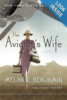 The Aviator's Wife: A Novel: Melanie Benjamin