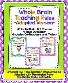 FREE!!  Full and half size Whole Brain Teaching Rules.  These rules have been adapted to better meet the needs of my class.  Includes clip art for female, male, and co-teachers: female and male & female and female. Rule # 1: Listen when your teacher is talking. Rule # 2: Raise your hand to speak or stand. Rule # 3: Follow directions quickly. Rule # 4: Keep your hands and your feet to yourself. Rule # 5: Be safe, be kind, be respectful, and be honest. Rule # 6: Keep your dear teacher happy.