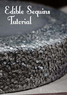 Silver Edible Sequins Tutorial - I'm Topsy Turvy #cake #fondant #tutorial #sequins
