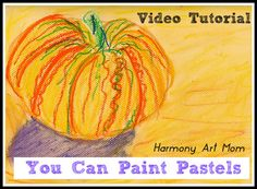 You Can Paint Pastels-Book Review and Video Tutorial from Harmony Art Mom.
