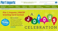 "PIER ONE & UNICEF GREETING CARD CONTEST FOR KIDS 14 AND UNDER ""A Joyous Celebration"" Is This Years Theme, Entries Due By November 25"