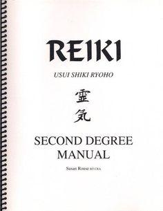 Second Degree Usui Reiki Manual