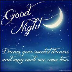 Goodnight sweet dreams x ♥