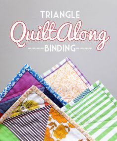 Triangle Quiltalong – Tips for Quilt Binding