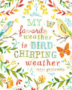 Bird Chirping Weather by katiedaisy, via Flickr
