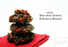 Paleo Sun-dried Tomato & Spinach Burgers | OAMC from Once A Month Mom