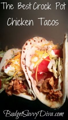 The Best Crock Pot Chicken Tacos Recipe