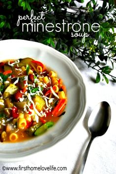 PERFECT MINESTRONE SOUP RECIPE.. Definitely need to try this for my Shrinking On a Budget Meal Plan.  YUM!
