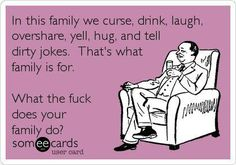 Lol this is so my family...terrible