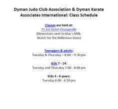 Dyman Judo Club Association & Dyman Karate Associates International: Class Schedule - Classes are held at: 75 1st Street Orangeville (Downstairs next to Mac's Milk. Watch for the Millenium Door)  Main Site: http://www.dymanjudoclub.com Related Sites: http://www.dymanjudoclub.com/#!why/c1enr http://www.dymanjudoclub.com/#!instructors/c1yi7