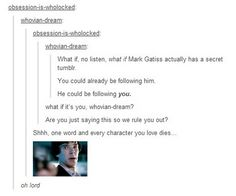 Of course he's on tumblr. Where else did he get those crazy ideas for The Empty Hearse?