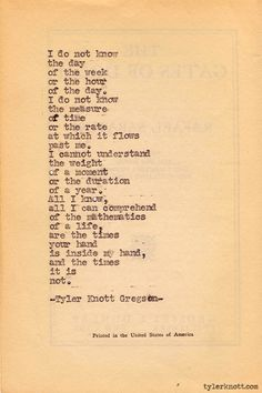 That's it. I need to find Tyler Knott Gregson, and then I am going to marry him.