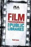 Film Programming for Public Libraries by  Kati Irons #DOEBibliography