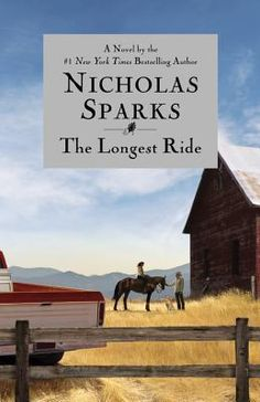 The Longest Ride by Nicholas Sparks. Finished 10-27-2013. I absolutely love Nicholas Sparks. 16/18 accomplished. Two more to read!!
