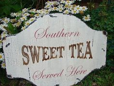 Southern SWEET TEA Cottage Signs 24X18 Home Decor. $49.95, via Etsy.