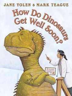 Tuesday, August 5, 2014. Describes what a young dinosaur should do in order to quickly get over being sick.