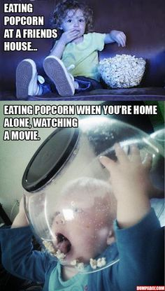 How to eat popcorn.