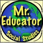 Welcome to Mr Educator's Social Studies Store!   Everything you need for elementary and middle school social studies!