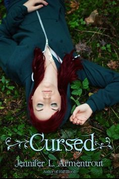 Cursed by Jennifer Armentrout  |  Publication Date: September 18, 2012  |  #YA #paranormal