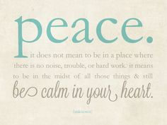 peace... calm in your heart