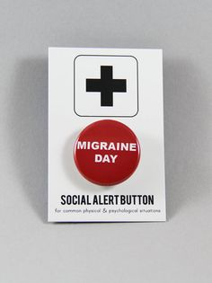 MIGRAINE DAY BUTTON Migraine Button by WordForWordGreetings