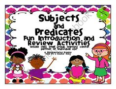 Subjects and Predicates-Fun Introduction and Review Activities from It's a Teacher Thing on TeachersNotebook.com -  (11 pages)  - Who said grammar can't be fun?  Use this freebie to introduce or review subjects and predicates.  Easy to use in a variety of ways.  Enjoy!