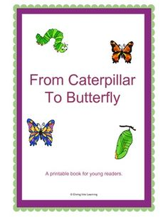 $ From Caterpillar To Butterfly- A Printable Book
