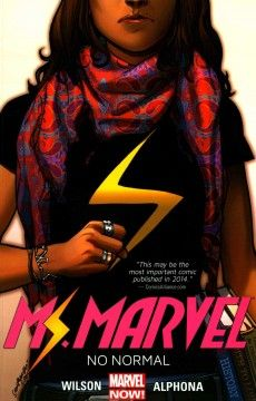 Ms. Marvel #1 - No Normal by Willow Wilson - Kamala Khan, a Pakistani American girl from Jersey City who lives a conservative Muslim lifestyle with her family, suddenly acquires superhuman powers and, despite the pressures of school and home, tries to use her abilities to help her community.