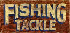 Vintage Fishing Tackle Sign fish ephemera, sign idea, fish sign, vintag fish, wood signs, fishing tackle, fish tackl, wooden signs, lake hous