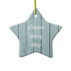 Chic Blue Rustic Wood star dream every day ornament