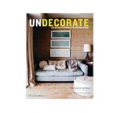 undecorate by Christiane Lemieux $40