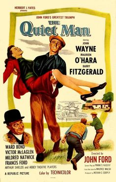 The Quiet Man (1952) - John Wayne...so handsome