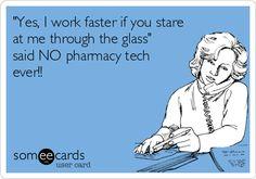 Pharmacy tech humor