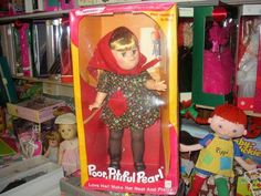 Poor Pitiful Pearl - the first make-over doll and a childhood favorite !