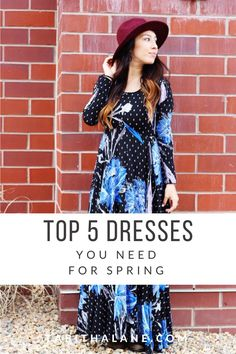 5 Dresses You Need F