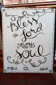 16x20 Rectangular Canvas Painted Quote-Bless the Lord oh my soul on Etsy, $23.00
