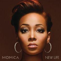 """Love Monica's new hit CD """"New Life"""""""