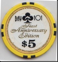 Chip from Bay 101 in San Jose, California.  This chip was issued to celebrate the casino's first anniversary.