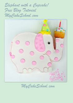 Elephant with a Cupcake!  Free Blog Tutorial from MyCakeSchool.com!