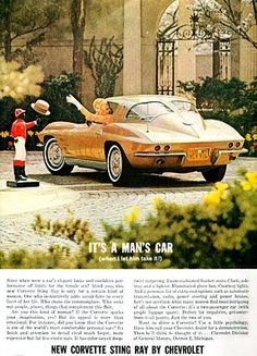 This advertisement for a 1963 Chevy Corvette shows the early days of reaching out to women by automotive marketers.
