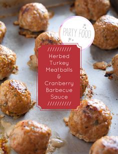 Herbed Turkey Meatballs with  Cranberry Barbecue Sauce